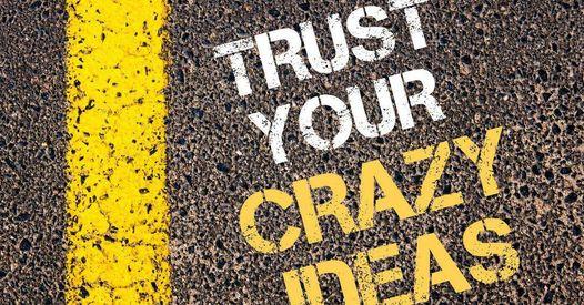 trust-your-crazy-ideas